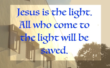 Jesus is light
