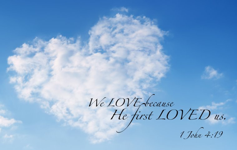 we love because God first loves us!