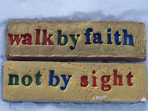 walk by faith to see Jesus