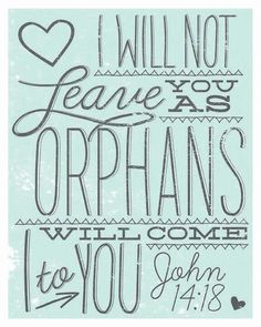 not leave as orphans