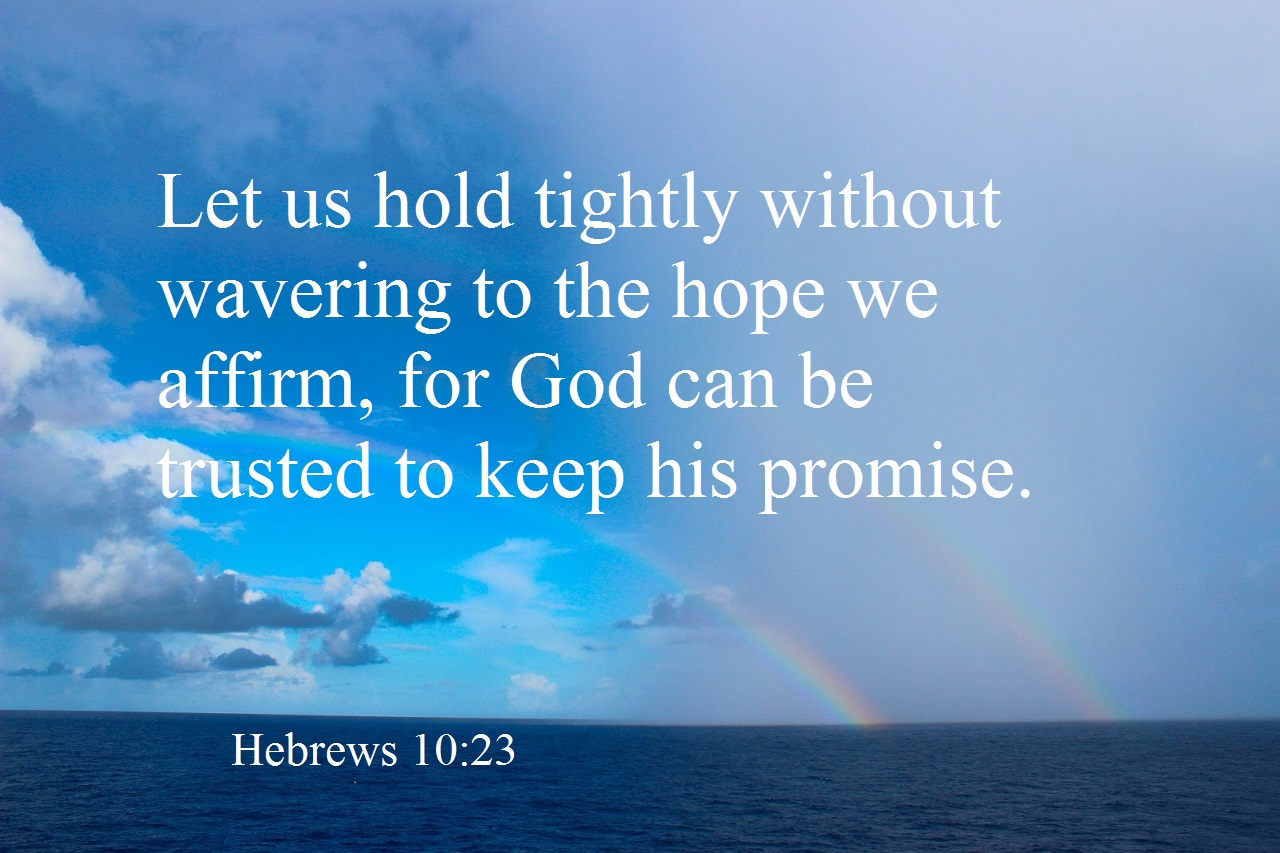 Hold Fast To Gods Promise Jpg