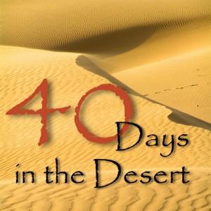 40 days fasting desert