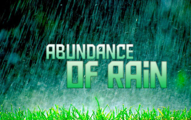 hear the sound of abundance of rain